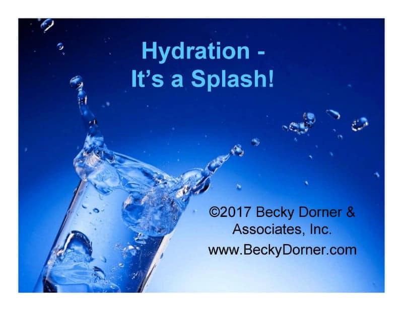 Hydration - It's a Splash!