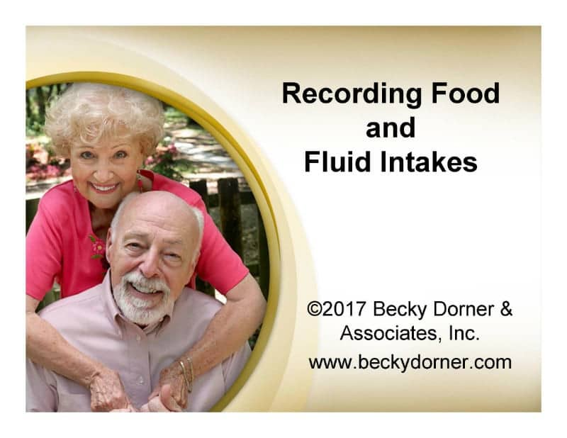 Recording Food and Fluid Intakes Inservice