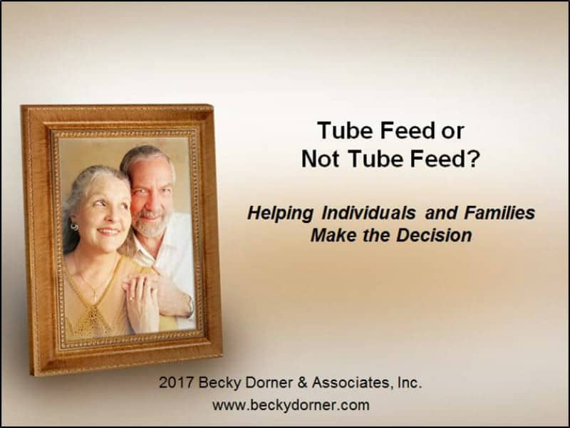 Tube Feed or Not Tube Feed Inservice