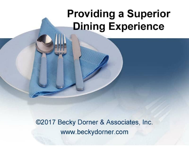 Providing a Superior Dining Experience Inservice