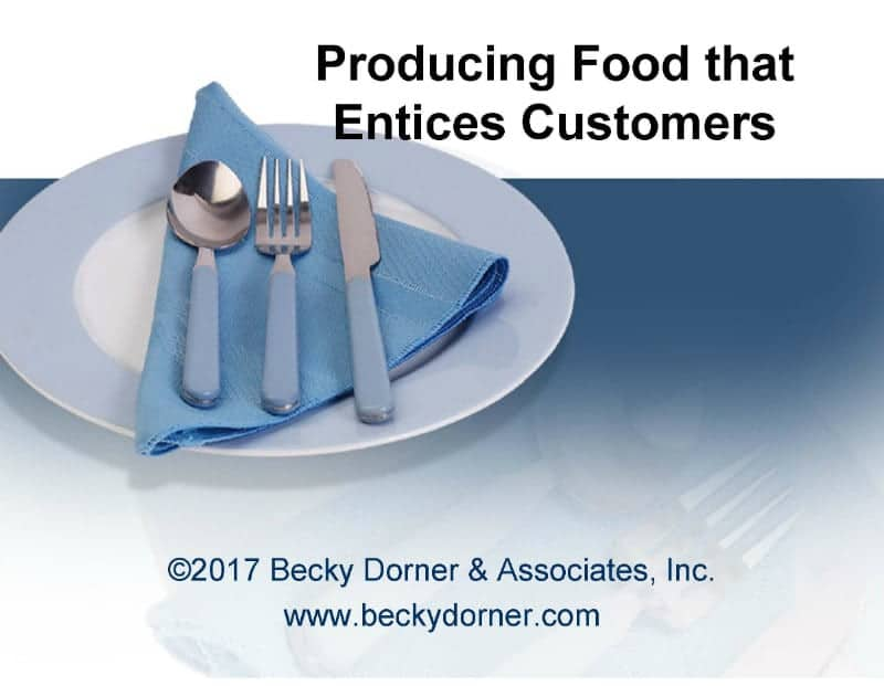 Producing Food that Entices Customers Inservice