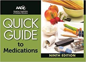 American Association of Diabetes Educators Quick Guide to Medications, 9th Edition Course