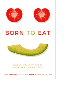 Born to Eat: Whole, Healthy Foods from Baby's First Bite Course