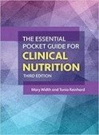 Guidelines for Clinical Nutrition Care: Essential Information for Nutrition Professionals