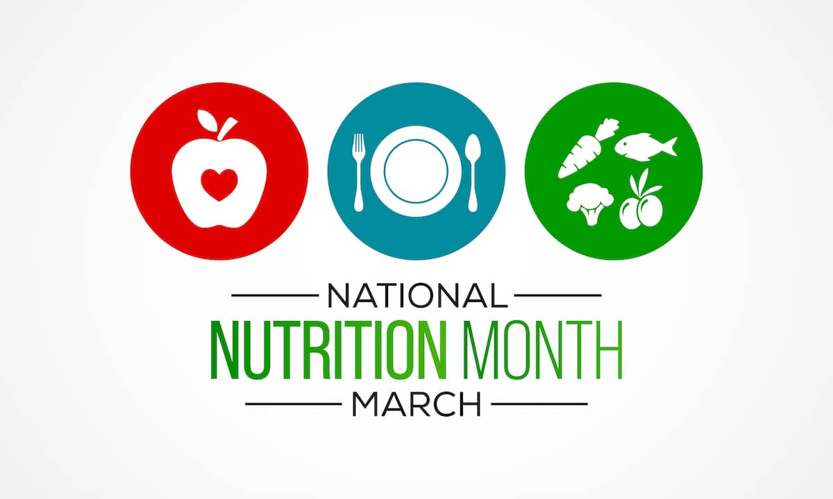 National Nutrition Month in March
